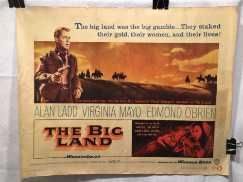 Original 1957 The Big Land Half Sheet Movie Poster 22 x 28 Edmond O'Brien Ladd   - TvMovieCards.com