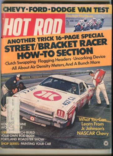 1973 June Hot Rod Magazine March Back Issue - Street / Bracket Racer How To   - TvMovieCards.com