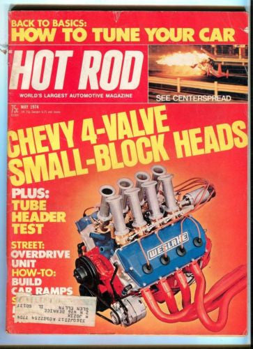 1974 May Hot Rod Magazine March Back Issue - Chevy 4 Valve Small Block Heads