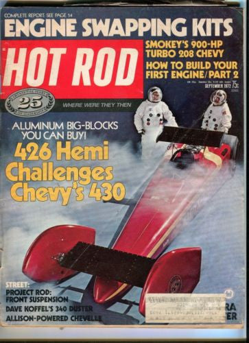1972 September Hot Rod Magazine March Back Issue - 426 Hemi Challenges Chevy 430