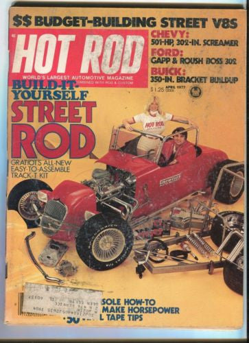1977 April Hot Rod Magazine March Back Issue - Build It Yourself Street Rod