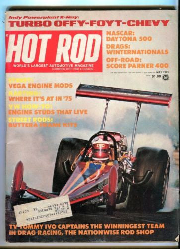 1975 May Hot Rod Magazine March Back Issue - Tommy Ivo Dragster