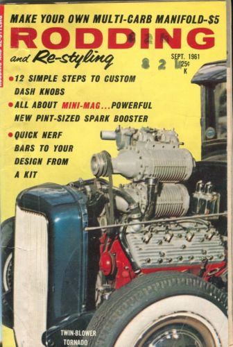 Rodding and Re-Styling September 1961 Digest Magazine Twin-Blower Tornado   - TvMovieCards.com