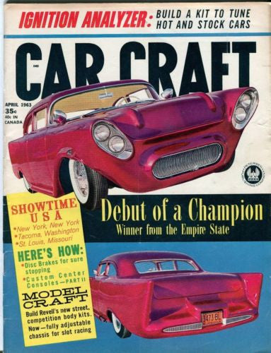 1963 April Car Craft Magazine Back Issue - Debut of a Champion   - TvMovieCards.com