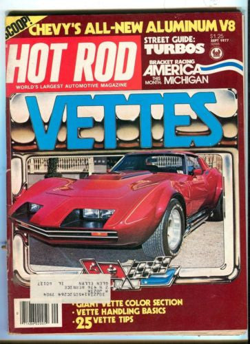 1977 September Hot Rod Magazine March Back Issue - 25 Vette Tips / Color Section