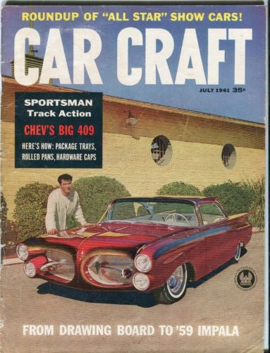 1961 July Car Craft Magazine Back Issue - Chev's BIG 409   - TvMovieCards.com