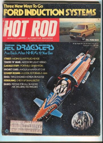 1975 February Hot Rod Magazine March Back Issue - Jet Dragsters