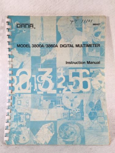 Dana Model 3800A / 3860A Digital Multimeter Instruction Manual   - TvMovieCards.com