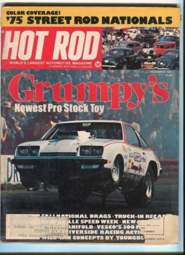 1975 December Hot Rod Magazine March Back Issue - Grumpy's Newest Pro Stock Toy