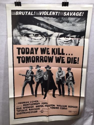"Original 1971 ""Today We Kill Tomorrow We Die"" 1 Sheet Movie Poster 27x 41"""