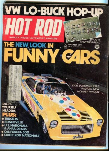 1973 November Hot Rod Magazine Back Issue - Don Schumacher's New Wonder Wagon   - TvMovieCards.com