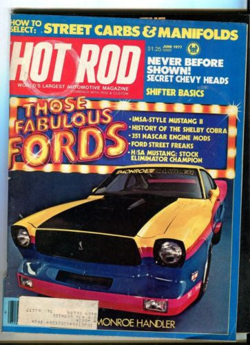 1977 June Hot Rod Magazine Back Issue - Those Fabulous Fords Cobra Mustang II   - TvMovieCards.com