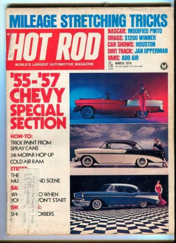 1974 March Hot Rod Magazine March Back Issue - '55-'57 Chevy Special Section