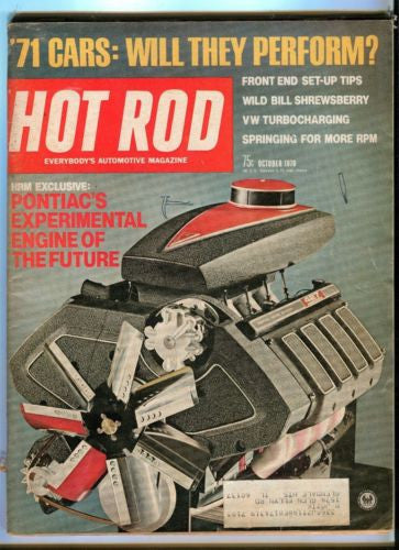 1970 October Hot Rod Magazine March Back Issue - Pontiacs Experimental Engine