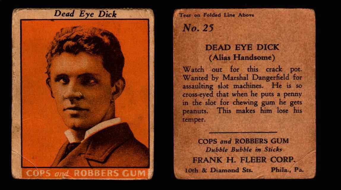 1935 Fleer Cops and Robbers Gum Vintage Trading Card #1-35 Singles #25 Dead Eye Dick  - TvMovieCards.com