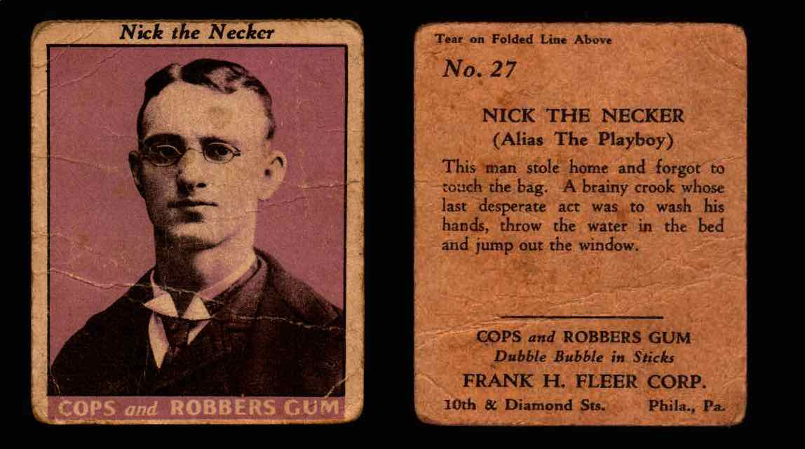 1935 Fleer Cops and Robbers Gum Vintage Trading Card #1-35 Singles #27 Nick The Necker  - TvMovieCards.com
