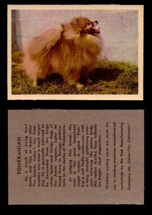 1957 Dogs Premiere Oak Man. R-724-4 Vintage Trading Cards You Pick Singles #1-42 #32 Pomeranian  - TvMovieCards.com