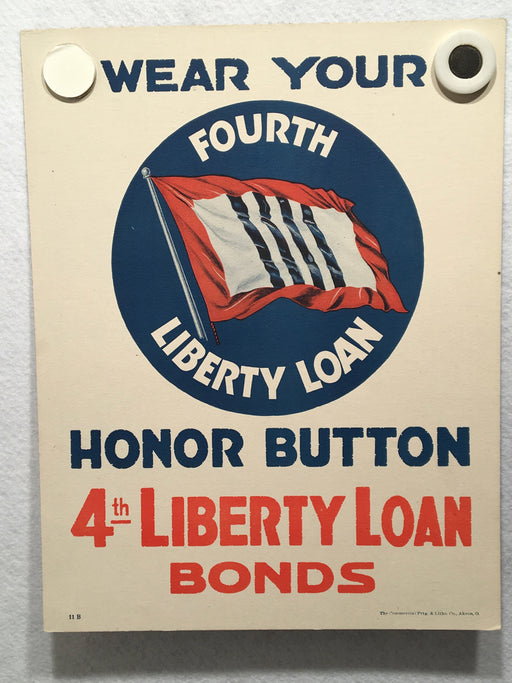 Wear Your Honor Button 4th Liberty Loan Bond Advertisement WWI Poster 11 X 14   - TvMovieCards.com