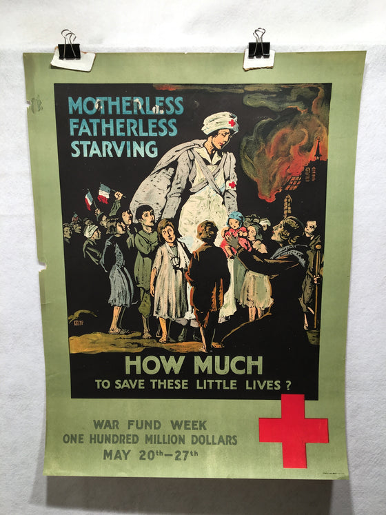 """Motherless; How Much to Save These Little Lives?"" WWI American Red Cross Poster"