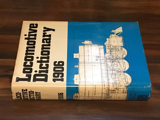 1906 Locomotive Dictionary - An illustrated vocabulary - 1972 Reprint Train Book   - TvMovieCards.com