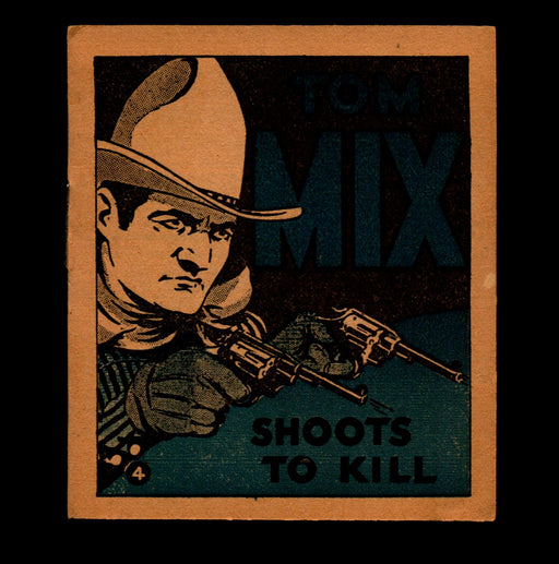 Tom Mix Shoots to Kill Adventure Stories #4 1934 National Chicle Chewing Gum   - TvMovieCards.com