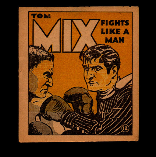 "Tom Mix ""Fights Like a Man"" Adventure Stories #12 1934 National Chicle Gum   - TvMovieCards.com"