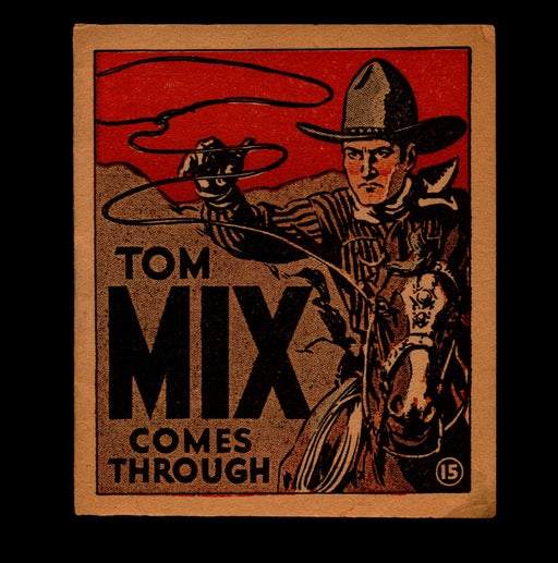 "Tom Mix ""Comes Through"" Adventure Stories #15 1934 National Chicle Gum   - TvMovieCards.com"