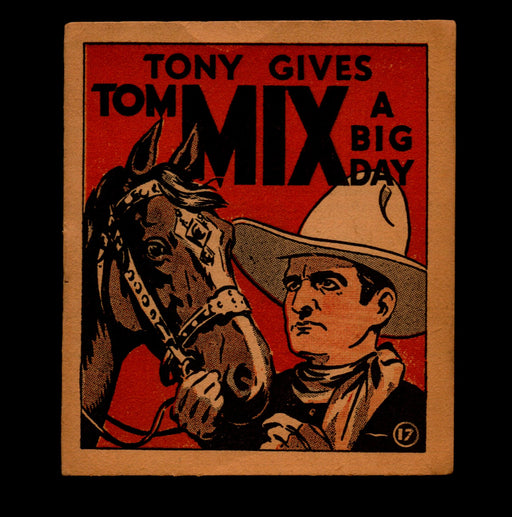 Tony Gives Tom Mix A Big Day Adventure Stories #17 1934 National Chicle Gum   - TvMovieCards.com