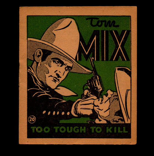 "Tom Mix ""Too Tough To Kill"" Adventure Stories #20 1934 National Chicle Gum   - TvMovieCards.com"