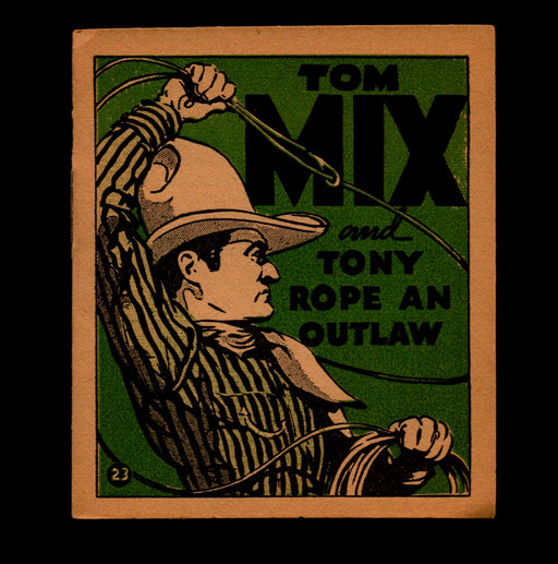 Tom Mix and Tony Rope An Outlaw Adventure Stories #23 1934 National Chicle Gum   - TvMovieCards.com