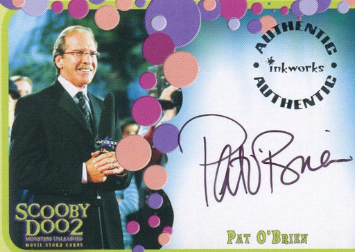 Scooby Doo2 Monsters Unleashed Pat O'Brien Autograph Card A-5   - TvMovieCards.com