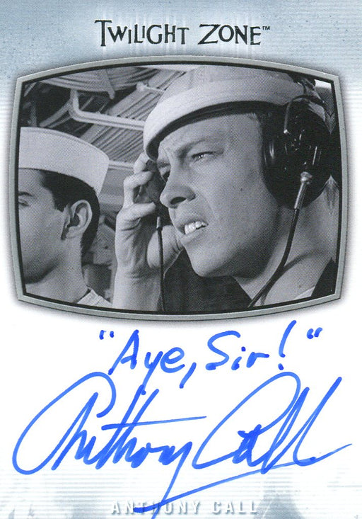 "Twilight Zone Archives 2020 Anthony Call ""Aye, Sir!"" Autograph Card AI-33   - TvMovieCards.com"