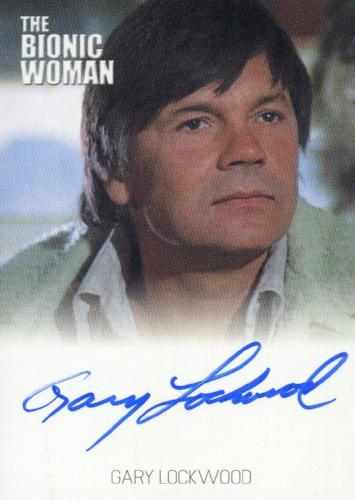 Bionic Collection The Bionic Woman Gary Lockwood Autograph Card   - TvMovieCards.com