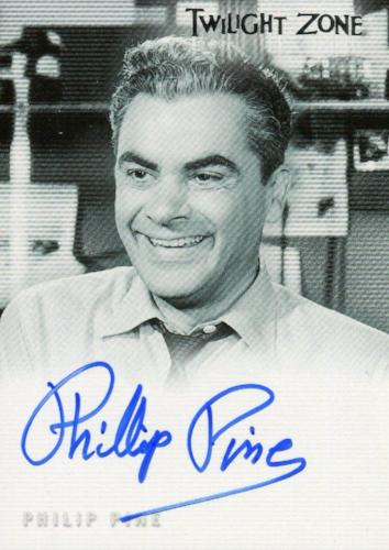 Twilight Zone 3 Shadows and Substance Philip Pine Autograph Card A-47   - TvMovieCards.com