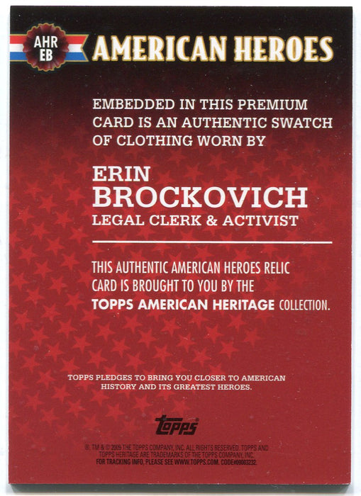 American Heritage Heroes Relics Erin Brockovich AHR-EB Topps 2009   - TvMovieCards.com