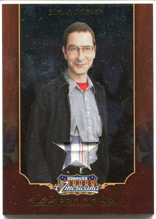 2009 Donruss Americana Gold Proof Materials Eddie Deezen #14 Costume Card   - TvMovieCards.com