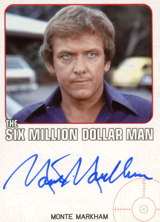 Bionic Collection Six Million Dollar Man Monte Markham Autograph Card   - TvMovieCards.com