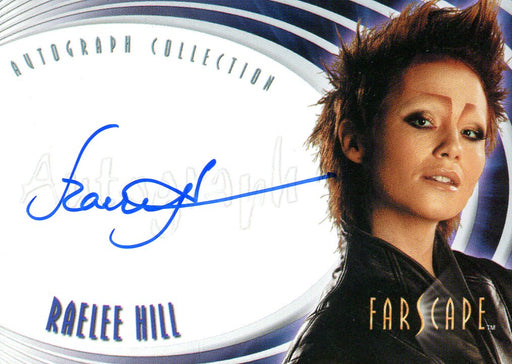 Farscape Through the Wormhole Raelee Hill Autograph Card A69   - TvMovieCards.com