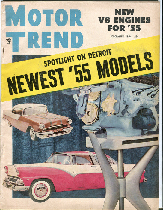 Dec 1954 Motor Trend Car Magazine - Newest '55 Models, New V8 Engines   - TvMovieCards.com