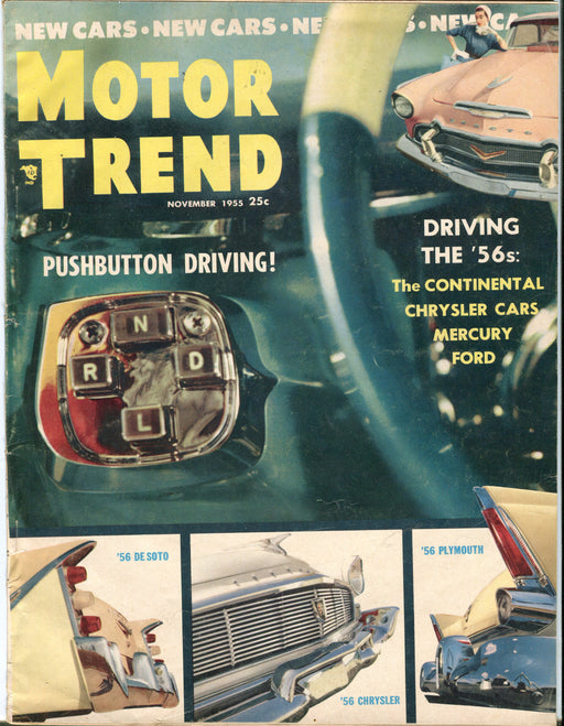 November 1955 Motor Trend Car Magazine - Pushbutton Driving! Driving The '56s   - TvMovieCards.com