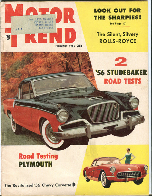 February 1956 Motor Trend Car Magazine - 2 '56 Studebaker Road Tests   - TvMovieCards.com