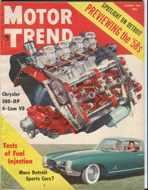 August 1957 Motor Trend Car Magazine - Chrysler 500 HP 4-Cam V8   - TvMovieCards.com