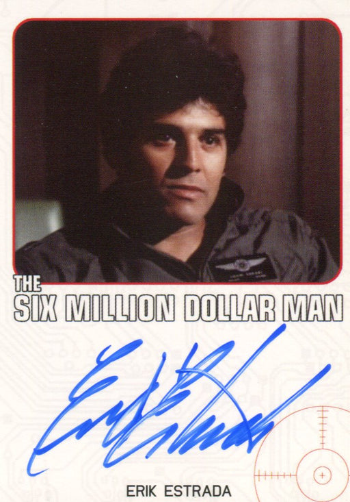 Bionic Collection Six Million Dollar Man Erik Estrada Autograph Card   - TvMovieCards.com