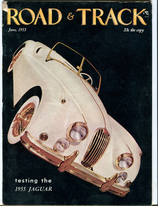 June 1955 Road & Track Magazine - Jaguar XK120- Chrysler 300 - DKW - Geneva Show   - TvMovieCards.com