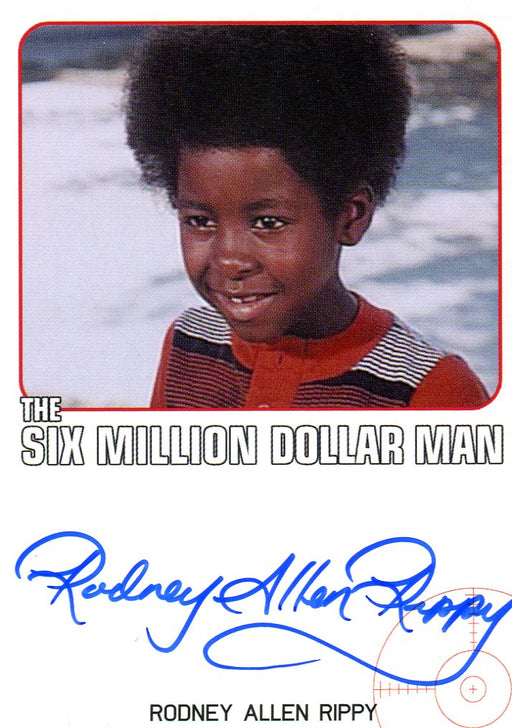 Bionic Collection Six Million Dollar Man Rodney Allen Rippy Autograph Card   - TvMovieCards.com