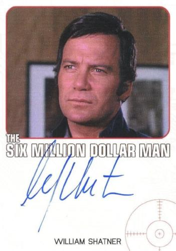 Bionic Collection Six Million Dollar Man William Shatner Autograph Card   - TvMovieCards.com