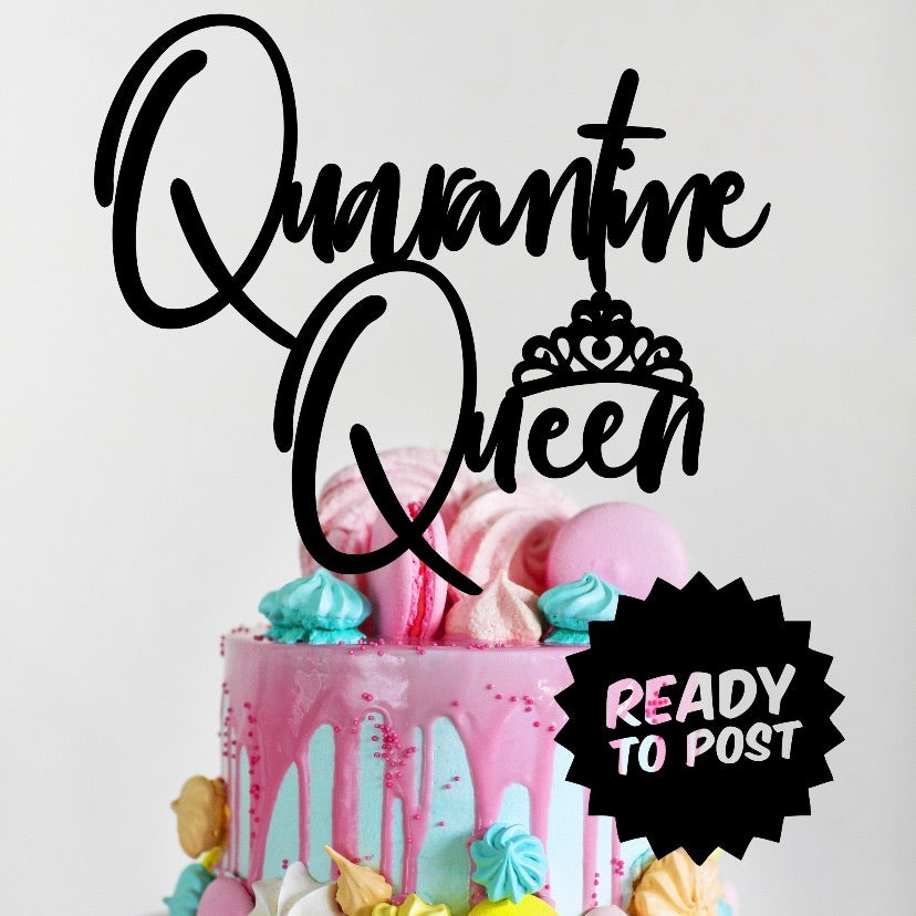 Quarantine Queen Cake Topper