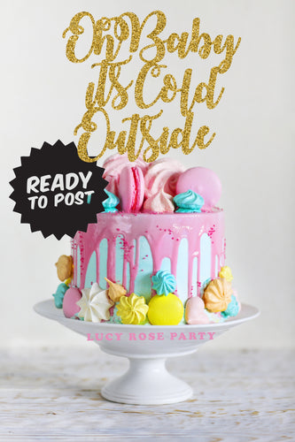 Oh Baby It's Cold Outside Cake Topper