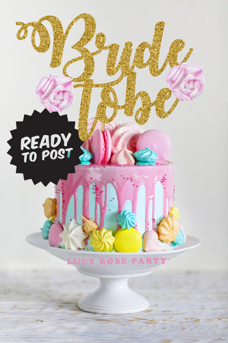 Bride To Be Cake Topper Floral