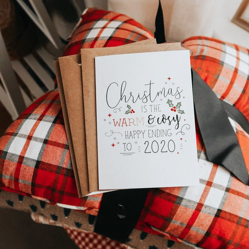 BUY ONE GET ONE FREE | PACK OF 10 | Christmas is the Warm & Cosy Happy Ending to 2020 | A6 Size